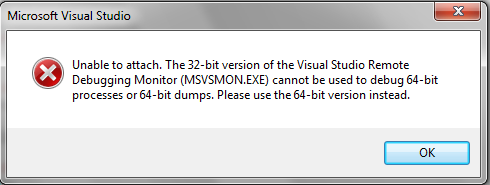 Unable to attach.  The 32-bit version of the Visual Studio Remote Debugging Monitor (MSVSMON.EXE) cannot be used to debug 64-bit processes or 64-bit dumps. Please use the 64-bit version instead.